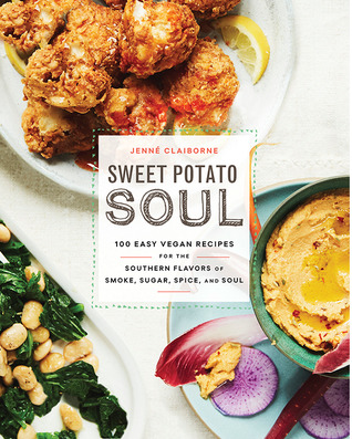 View from the birdhouse book review sweet potato soul by jenne jenn claiborne grew up in atlanta eating classic soul food fluffy biscuits smoky sausage nanas sweet potato pie but thought shed have to give all forumfinder Image collections