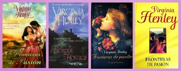 Portadas de la novela romántica de highlanders Fronteras de pasión, de Virginia Henley