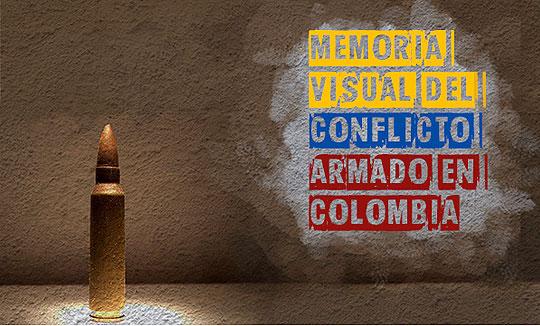 Memoria visual del conflicto armado en Colombia