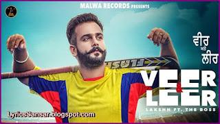 Veer & Leer – Lakshh & The Boss