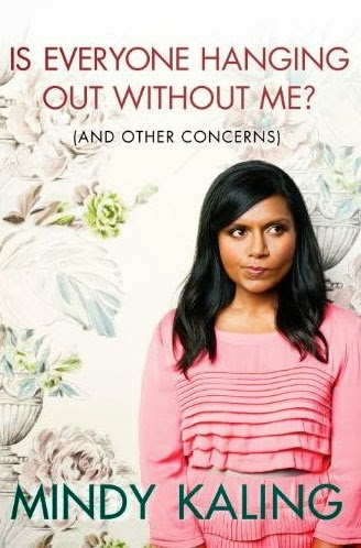 Is Everyone Hanging Out Without Me? by Mindy Kaling – Book cover