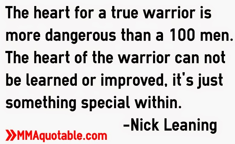 """Heart Of A Warrior Quotes: Motivational Quotes With Pictures (many MMA & UFC): """"The"""