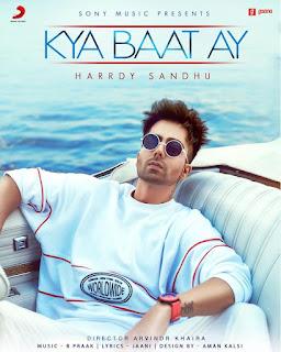 Kya Baat Ay - Hardy Sandhu New Song 2018
