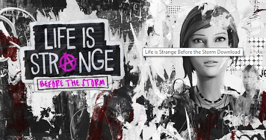 Life is Strange Before the Storm PC Full Version