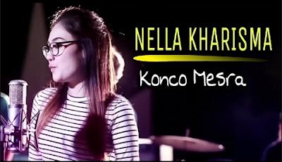 Lirik Lagu Konco Mesra - Nella Kharisma dari album Nella Kharisma Special NDX chord kunci gitar, download album dan video mp3 terbaru 2018 gratis