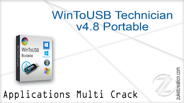 WinToUSB Technician v4.8 Portable   |  14.1  MB