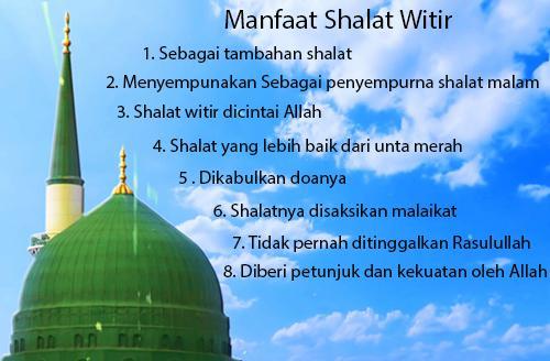 Manfaat Tata cara Bacaan Doa Niat Sholat Sunnah Witir 1 Dan 3 Rakaat