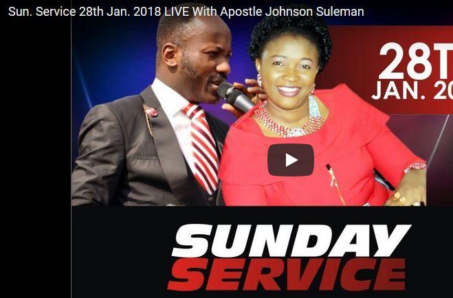 Watch Live Apostle Johnson Suleman SundayService 28th Janaury 2018