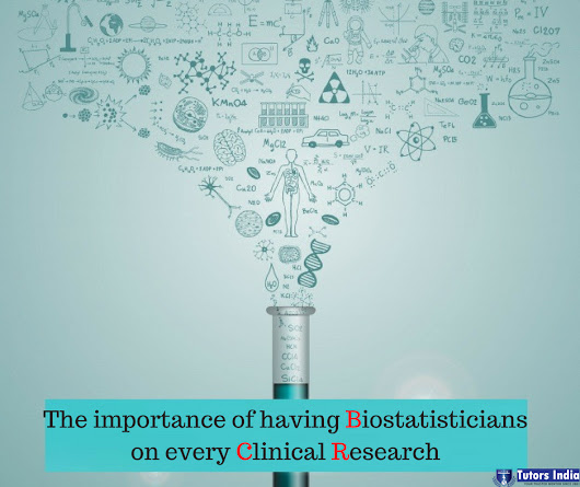 The Importance Of Having Bio-statisticians On Every Clinical Research
