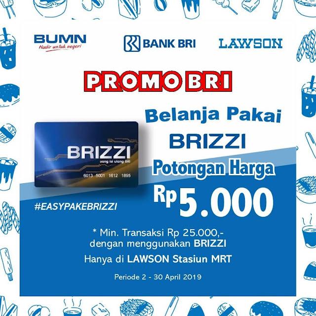 #Lawson - #Promo Diskon Pakai BRIZZI & FLAZZ di MRT Jakarta (s.d 30 April 2019)