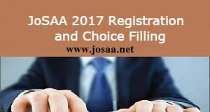 JoSAA 2017 Registration and Choice Filling