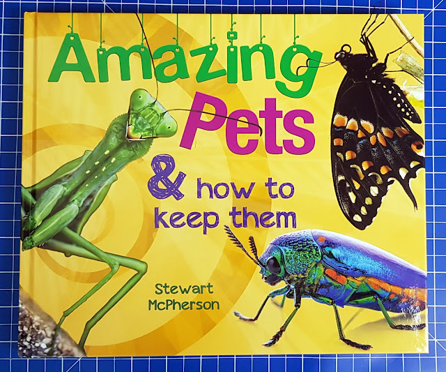Amazing Pets & How To Keep Them Book cover with images of creatures