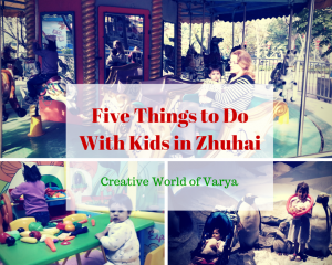 Five Things To Do With Kids In Zhuhai, as part of Around the World in 30 Days- Geography and cultural activities for toddlers and preschoolers