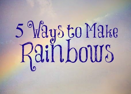 5 Simple Science Experiments that Make Rainbows