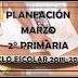 PLANEACIÓN MARZO 2° PRIMARIA CICLO ESCOLAR 2018-2019.