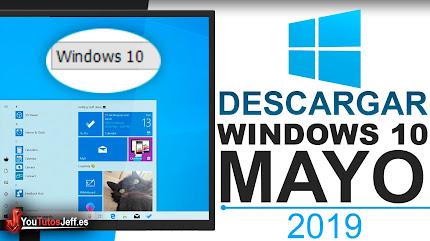 Como Descargar Windows 10 Mayo 2019 Gratis Ultima Versión