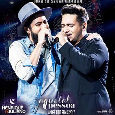 Henrique e Juliano - Aquela Pessoa