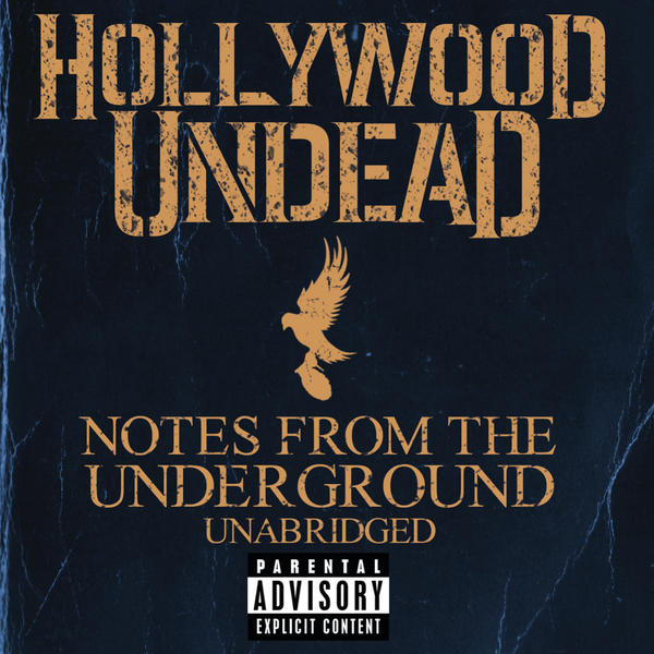 Hollywood Undead - Notes From the Underground - Unabridged (Deluxe) Cover