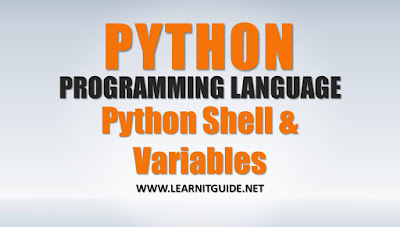 Python Programming Tutorials - Python Shell, Python Variables