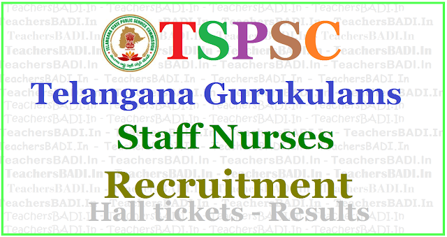 TSPSC Gurukulam Staff Nurses Recruitment 2017, Apply online,hall tickets,results