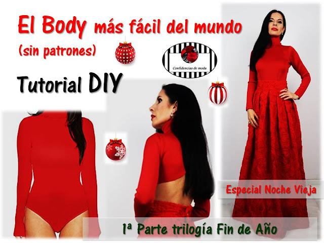 DIY. Cómo hacer el body más fácil del mundo. Look Noche Vieja. Sin patrones. 1ª Parte de la Trilogía Especial Fin de Año