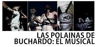 Las polainas de Buchardo: el musical
