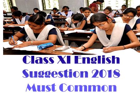 Class 11, XI English Suggestion 2018 | একাদশ শ্রেনী