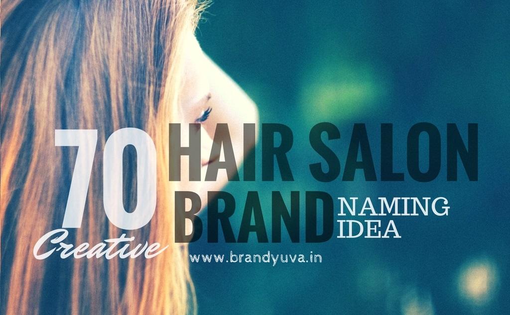 70 Creative Hair Saloon Names Idea Brandyuva In