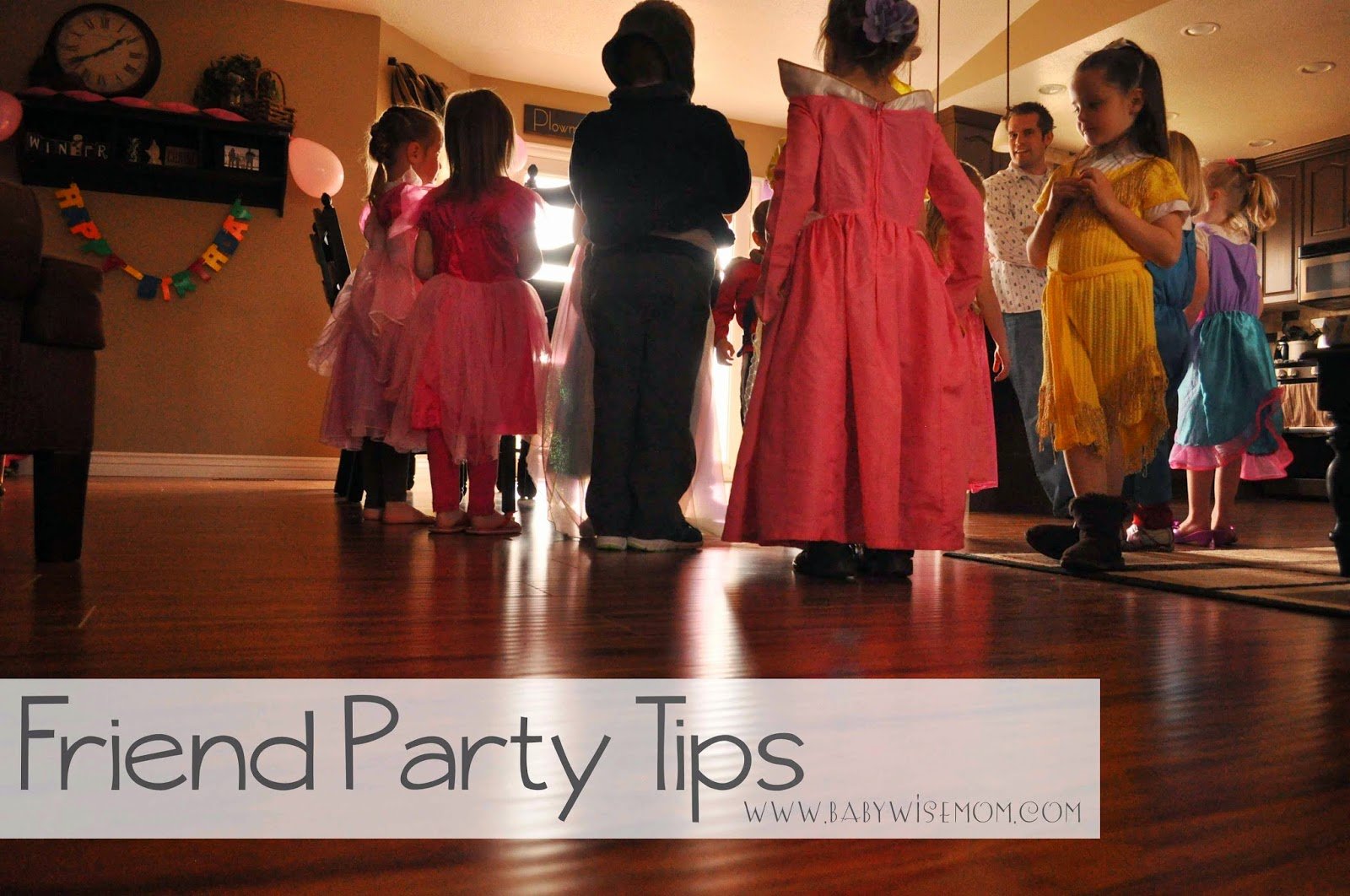 Friend Birthday Party Tips