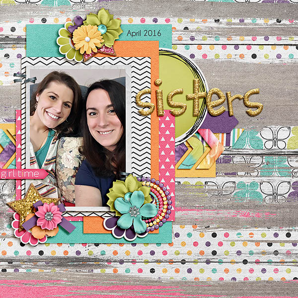 Digital Scrapbooking - Sisters or Sisters in Law
