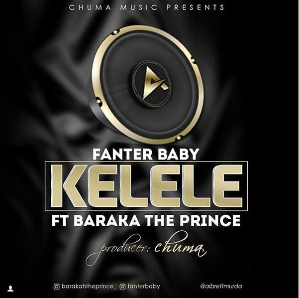 Fanter Baby Ft Baraka The Prince – Kelele |Download Mp3