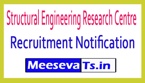 Structural Engineering Research Centre SERC Recruitment