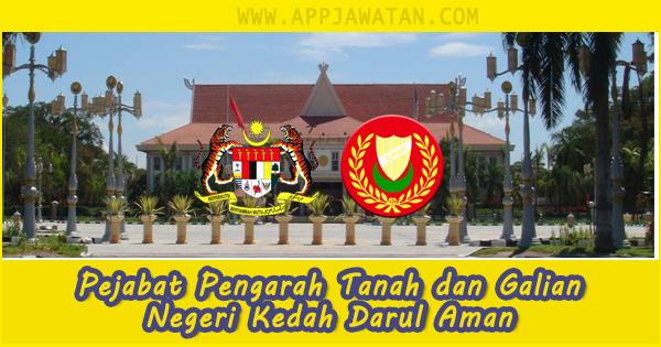 Jawatan Kosong di Pejabat Pengarah Tanah dan Galian Negeri Kedah Darul Aman - 31 Oktober 2018
