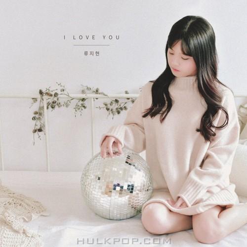 Ryu Ji Hyun – I love you – Single