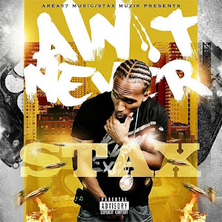 New Video: Stax – Ain't Never Starring Jhonni Blaze of Love And Hip Hop NY