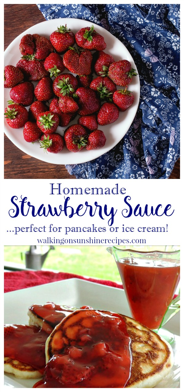 Homemade Strawberry Sauce from Walking on Sunshine.