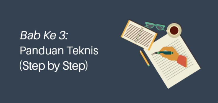 Bab 3: Panduan Teknis Membuat Blog (Step by Step)
