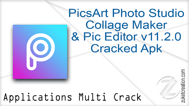 PicsArt Photo Studio Collage Maker & Pic Editor v11.2.0 Cracked Apk