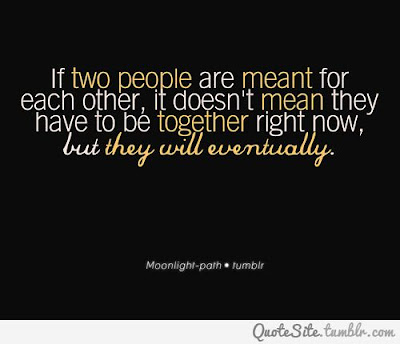 great inspirational quotes if two people are meant for each other,