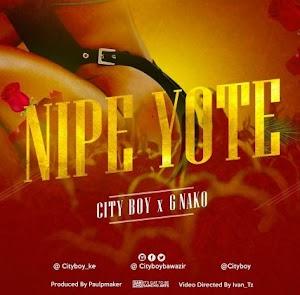 Download Audio | City Boy Ft G nako – Nipe Yote