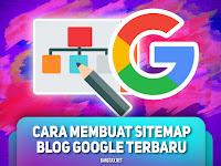 Cara Cepat Membuat Sekaligus Submit Sitemap Google SEO 100% Terbaru