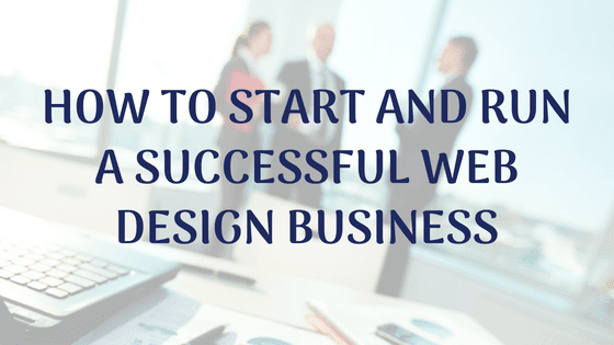 start run web designing business