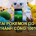 Cách tải, cài đặt game Pokemon Go cho iPhone, Android