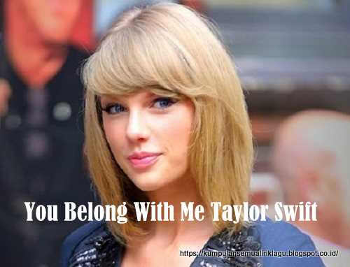 You Belong With Me Taylor Swift