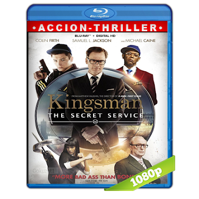 Kingsman El Servicio Secreto (2014) BRRip Full 1080p Audio Trial Latino-Castellano-Ingles 5.1