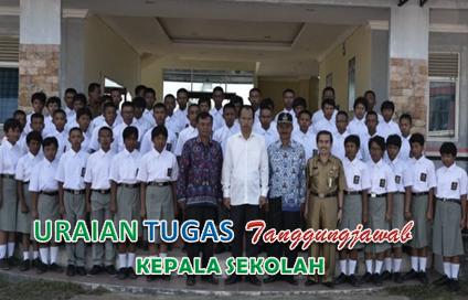 Uraian Tugas Dan Tanggungjawab Kepala Sekolah, Sebagai Pimpinan dan administrator, dan supervisor