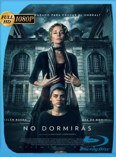 No Dormirás (2018) HD [1080p] Latino [GoogleDrive] TeslavoHD