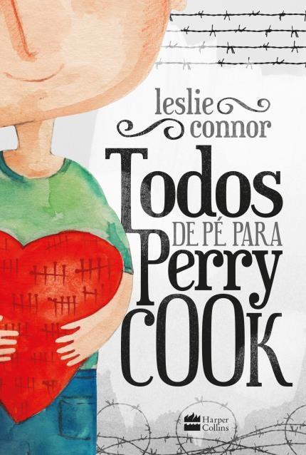 Todos de pé para Perry Cook - capa do livro
