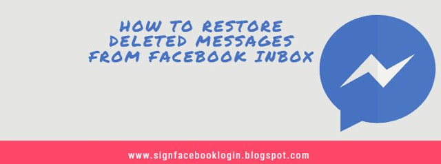 How To Restore Deleted Messages From Facebook Inbox