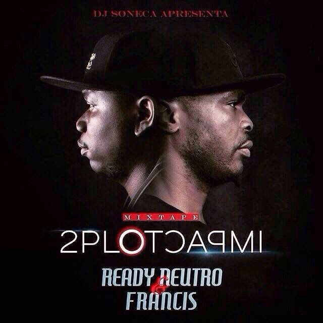 READY NEUTRO E FRANCIS - DUPLO IMPACTO (DOWNLOAD)